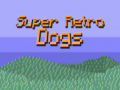 Super Retro Dogs