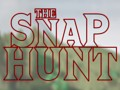 The Snap Hunt