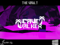 The Cave Walker The Vault Edition