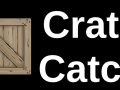 Crate Catch