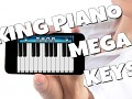 King Piano Mega Keys