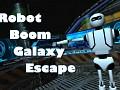 Robot Boom Galaxy Escape