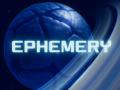 EPHEMERY