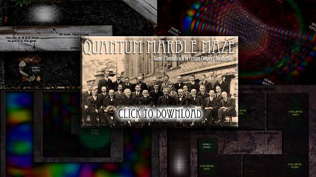 Quantum Marble Maze