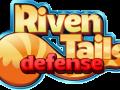 Riven Tails: Defense
