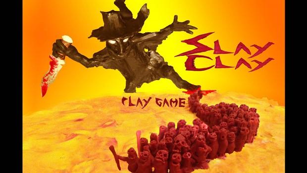 Slay Clay