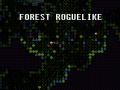 Forest Roguelike