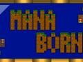 Mana Born