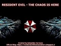 Resident Evil - The Chaos is Here