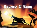Bounce N Bang - Free Physics Puzzle game