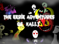 The Eerie Adventures Of Kally