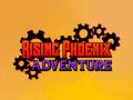Rising Phoenix Adventure (Cancelled)