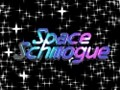 Space Schmogue