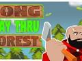 Long Way Thru Forest