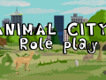 Animal City: Role Play