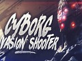 Cyborg Invasion Shooter
