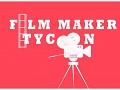 Film Maker Tycoon
