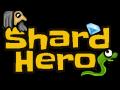 Shard Hero
