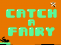 Catch A Fairy