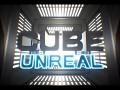 """""""CUBE"""" Unreal"""