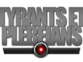 Tyrants & Plebeians Pre-Alpha