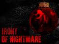 Irony Of Nightmare