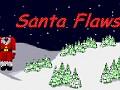 Santa Flaws
