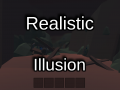 Realistic Illusion