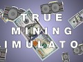 True Mining Simulator