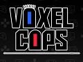 Voxel Cops