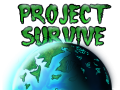 Project Survive - Tentative Title