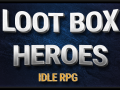 Loot Box Heroes