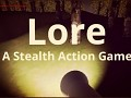 Lore: A Stealth Action Game