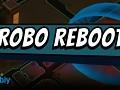RoboReboot
