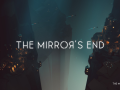 The Mirror's End