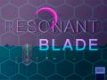 Resonant Blade