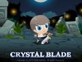 Crystal Blade - Too cute to die!