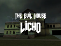 The Evil House: Licho