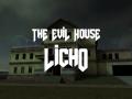 The Evil House: Licho