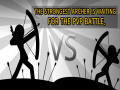 The Shadow Archer : Famous Stickman Series