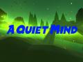 A Quiet Mind