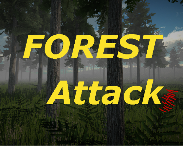 Forest Attack