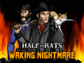 Half-Rats: Waking Nightmare