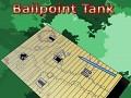 Ballpoint Tank