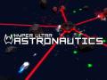 Hyper Ultra Astronautics