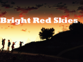 Bright Red Skies