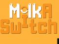 MilkASwitch
