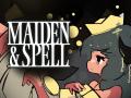 Maiden & Spell