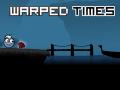 Warped Times