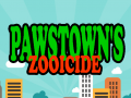 Pawstown's Zooicide